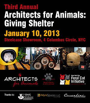 "2013 Third Annual ""Architects for Animals: Giving Shelter"""